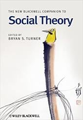 The New Blackwell Companion to Social Theory - Turner, Bryan S.