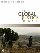The Global Justice Reader - Brooks, Thom