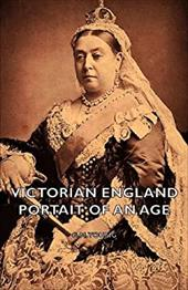 Victorian England - Portait of an Age - Young, G. M.