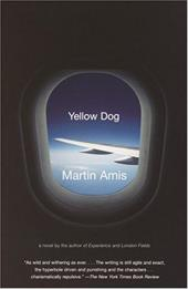 Yellow Dog - Amis, Martin