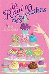 It's Raining Cupcakes - Schroeder, Lisa