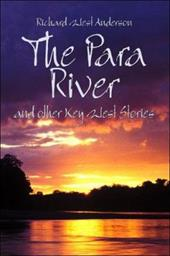 The Para River: And Other Key West Stories - Anderson, Richard West