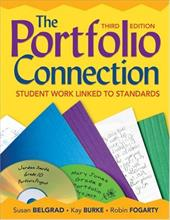 The Portfolio Connection: Student Work Linked to Standards - Belgrad, Susan / Burke, Kay / Fogarty, Robin