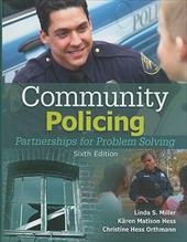 Community Policing: Partnerships for Problem Solving - Miller, Linda S. / Hess, Karen M. / Orthmann, Christine Hess