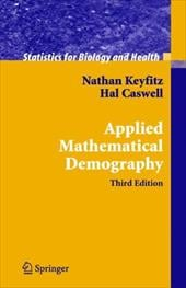 Applied Mathematical Demography - Keyfitz, N. / Caswell, Hal