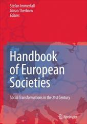 Handbook of European Societies: Social Transformations in the 21st Century - Immerfall, Stefan / Therborn, Goran / Therborn, G. Ran