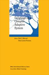 Language as a Complex Adaptive System - Ellis, Nick C. / Larsen-Freeman, Diane
