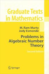 Problems in Algebraic Number Theory - Murty, M. RAM / Esmonde, Jody (Indigo)