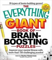 The Everything Giant Book of Brain-Boosting Puzzles: Improve Your Mental Fitness with More Than 750 Challenging Puzzles - Timmerman, Charles