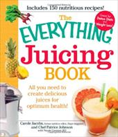 The Everything Juicing Book: All You Need to Create Delicious Juices for Optimum Health! - Jacobs, Carole / Johnson, Patrice / Cormier, Nicole