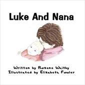 Luke and Nana - Whitby, Rozene / Fowler, Elizabeth