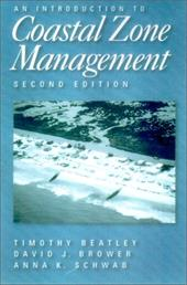 An Introduction to Coastal Zone Management - Beatley, Timothy / Brower, David J. / Schwab, Anna K.