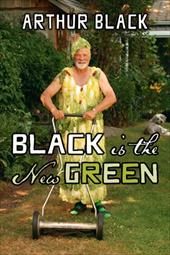 Black Is the New Green - Black, Arthur