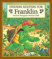 Finders Keepers for Franklin - Bourgeois, Paulette / Clark, Brenda
