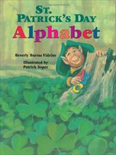 Saint Patricks Day Alphabet - Vidrine, Beverly Barras / Soper, Patrick