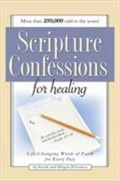 Scripture Confessions for Healing - Harrison House