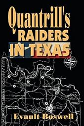 Quantrill's Raiders in Texas - Boswell, Evault