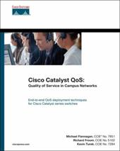 Cisco Catalyst QoS: Quality of Service in Campus Networks - Flannagan, Mike / Froom, Richard / Turek, Kevin