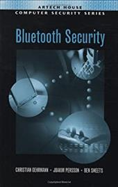 Bluetooth Security - Gehrmann, Christian / Persson, Joakim / Smeets, Ben