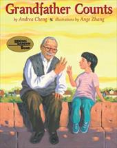 Grandfather Counts - Cheng, Andrea / Zhang, Ange