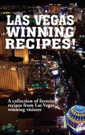 Las Vegas Winning Recipes!: A Collection of Favorite Recipes from Las Vegas Winning Visitors - Golden West Publishers