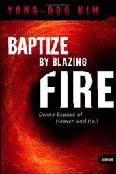 Baptize by Blazing Fire - Yong-Doo, Kim