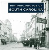 Historic Photos of South Carolina - Bostick, Doug