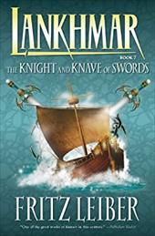 Lankhmar, Book Seven: The Knight and Knave of Swords - Leiber, Fritz