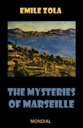 The Mysteries of Marseille - Zola, Emile / Moore, Andrew / Vizetelly, Edward