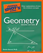 The Complete Idiot's Guide to Geometry - Szecsei, Denise