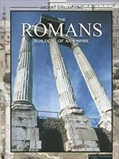 The Romans: Builders of an Empire - Reece, Katherine E.