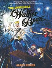 The Unsinkable Walker Bean - Renier, Aaron / Longstreth, Alec