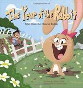 The Year of the Rabbit: Tales from the Chinese Zodiac - Chin, Oliver / Roth, Justin