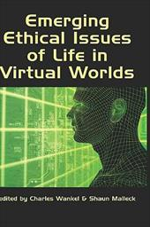 Emerging Ethical Issues of Life in Virtual Worlds (Hc) - Wankel, Charles / Malleck, Shaun