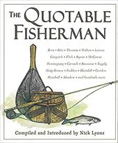 The Quotable Fisherman - Lyons, Nick / Robinson, Alan James