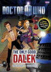 The Only Good Dalek - Richards, Justin / Collins, Mike