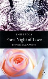 For a Night of Love - Zola, Emile / Wilson, A. N.