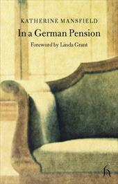 In a German Pension - Mansfield, Katherine / Grant, Linda