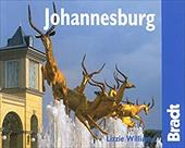 Johannesburg: The Bradt City Guide - Williams, Lizzie