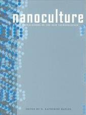 Nanoculture: Implications of the New Technoscience - Hayles, N. Katherine