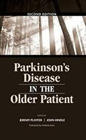 Parkinson's Disease in the Older Patient - Playfer, Jeremy / Hindle, John / Lees, Andrew