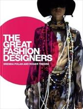 The Great Fashion Designers - Polan, Brenda / Tredre, Roger