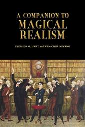 A Companion to Magical Realism - Hart, Stephen M. / Ouyang, Wen-Chin