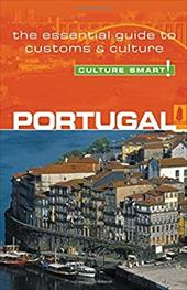 Portugal - Culture Smart!: A Quick Guide to Customs & Etiquette - De Queiroz, Sandy Guedes / Queiroz, Sandy Guedes
