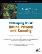 Developing Trust: Online Security for Developers - Curtin, Matt / Neumann, Peter G. / Bowen, Charles