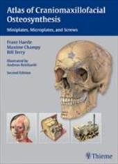 Atlas of Craniomaxillofacial Osteosynthesis: Microplates, Miniplates, and Screws - Hearle, Franz / Champy, Maxime / Terry, Bill C.