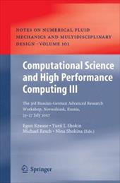 Computational Science and High Performance Computing III: The 3rd Russian-German Advanced Research Workshop, Novosibirsk, Russia, - Krause, Egon / Shokin, Yurii / Resch, Michael