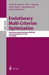 Evolutionary Multi-Criterion Optimization: Second International Conference, EMO 2003, Faro, Portugal, April 8-11, 2003, Proceeding - Fonseca, Carlos M. / Fleming, Peter J. / Zitzler, Eckart