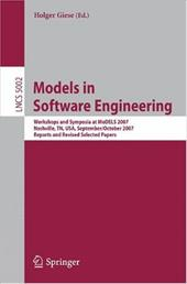 Models in Software Engineering: Workshops and Symposia at MoDELS 2007, Nashville, TN, USA, September 30-October 5, 2007, Reports a - Giese, Holger