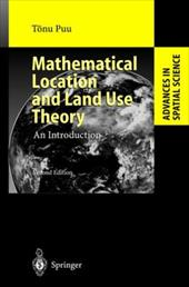 Mathematical Location and Land Use Theory: An Introduction - Puu, Tonu / Puu, Tanu / Puu, Tnu